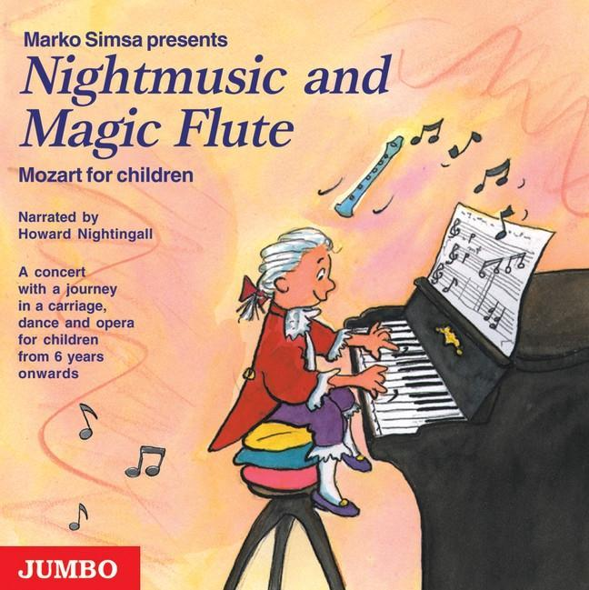 Nightmusic and Magic Flute. Mozart for children. CD als Hörbuch