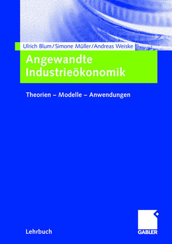 Angewandte Industrieökonomik als Buch