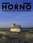 Horno. Verkohlte Insel des Widerstands als Buch