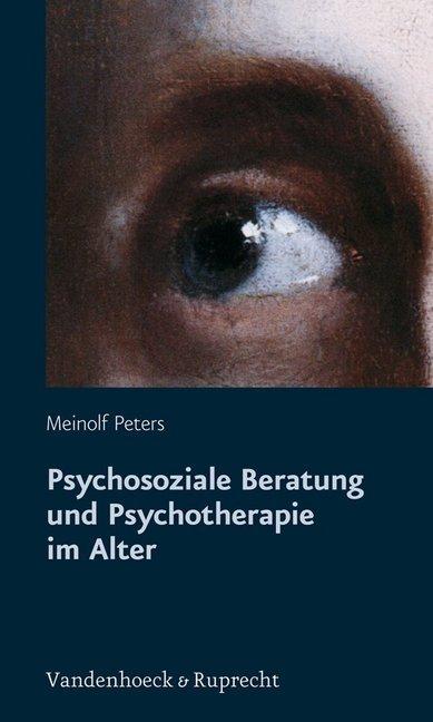 Psychosoziale Beratung und Psychotherapie im Alter als Buch