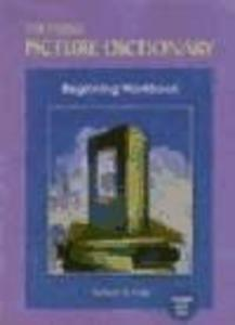 The Heinle picture dictionary. Beginning workbook als Buch