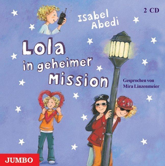 Lola in geheimer Mission als Hörbuch