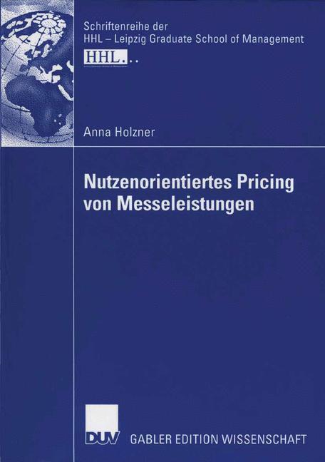 Nutzenorientiertes Pricing von Messeleistungen als Buch