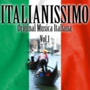 Italianissimo Vol.1-Original Musica Italina als CD