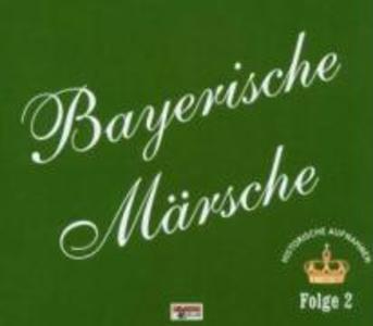 Bayerische Märsche-Folge 2 als CD