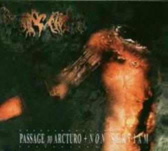 Passage To Arcturo/Non Serviam als CD