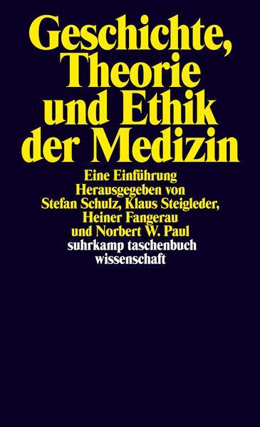 Geschichte, Theorie und Ethik der Medizin als Taschenbuch