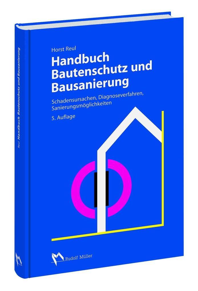 Handbuch Bautenschutz und Bausanierung als Buch