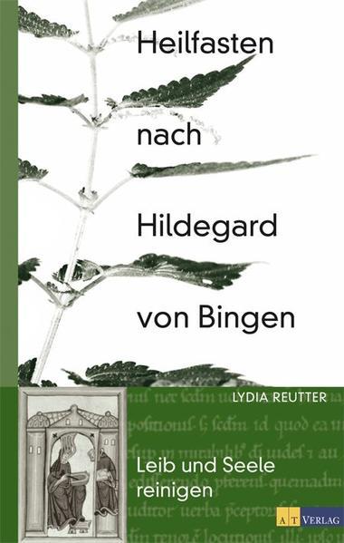 Heilfasten nach Hildegard von Bingen als Buch