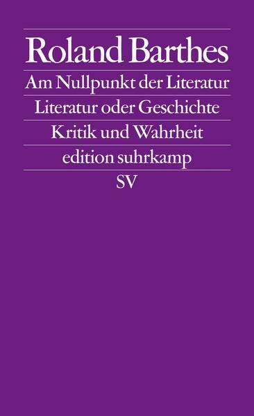 Am Nullpunkt der Literatur / Literatur oder Geschichte / Kritik und.Wahrheit als Taschenbuch