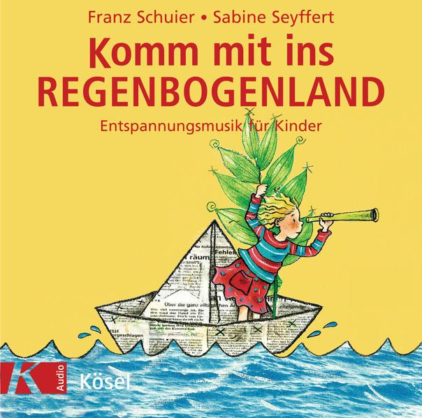 Komm mit ins Regenbogenland. CD als Hörbuch