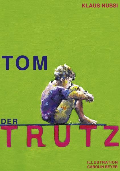 Tom, der Trutz als Buch