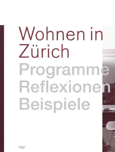 Wohnen in Zürich als Buch