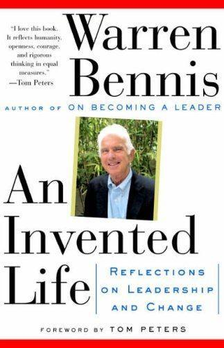 An Invented Life: Reflections on Leadership and Change als Taschenbuch