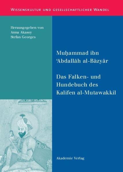 Das Falken- und Hundebuch des Kalifen al-Mutawakkil als Buch