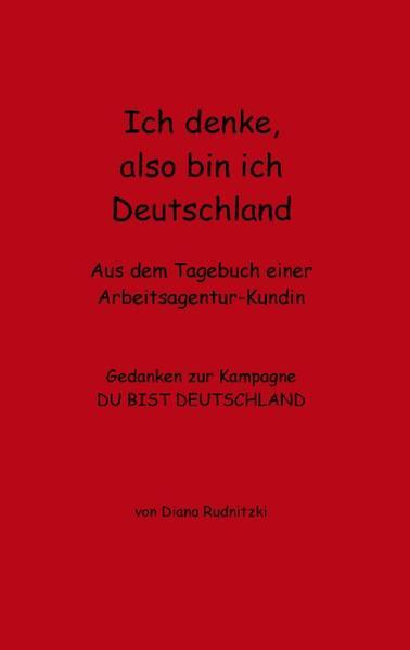 Ich denke, also bin ich Deutschland als Buch