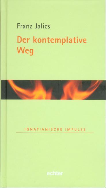 Der kontemplative Weg als Buch