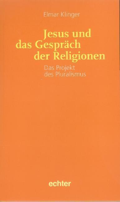 Jesus und das Gespräch der Religionen als Buch