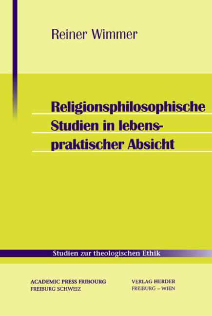Religionsphilosophische Studien in lebenspraktischer Absicht als Buch