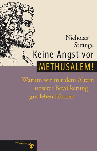 Keine Angst vor Methusalem! als Buch