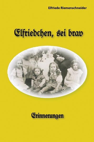 Elfriedchen, sei brav! als Buch