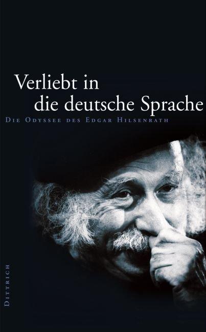 """"""" Verliebt in die deutsche Sprache - Die Odyssee des Edgar Hilsenrath """" als Buch"""
