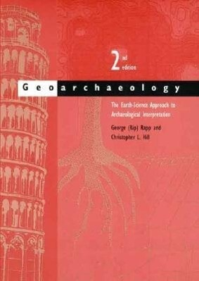 Geoarchaeology: The Earth-Science Approach to Archaeological Interpretation als Buch