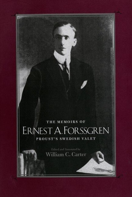 The Memoirs of Ernest A. Forssgren: Proust's Swedish Valet als Buch