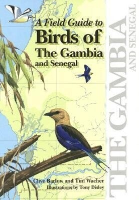 A Field Guide to Birds of the Gambia and Senegal als Taschenbuch