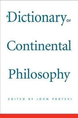 A Dictionary of Continental Philosophy als Buch