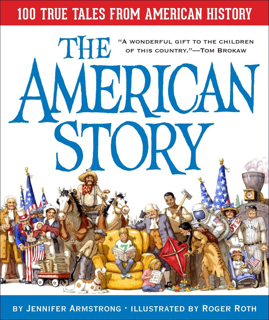 The American Story: 100 True Tales from American History als Buch
