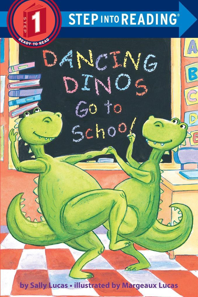 Dancing Dinos Go to School als Buch