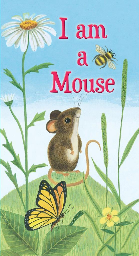 I am a Mouse als Buch