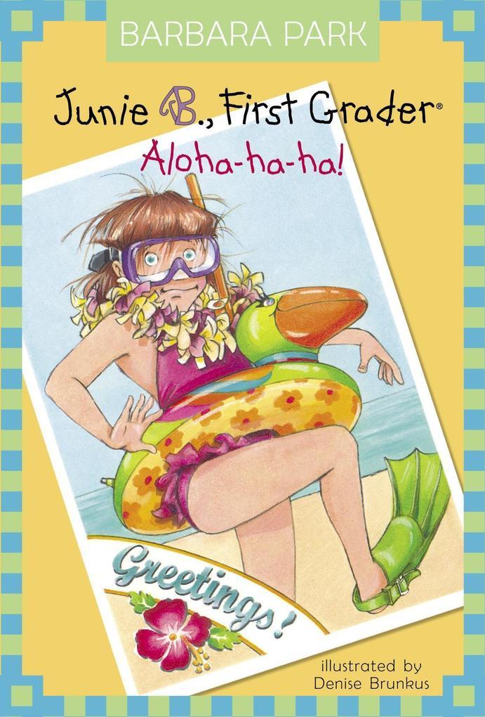 Junie B., First Grader Aloha-Ha-Ha! als Buch