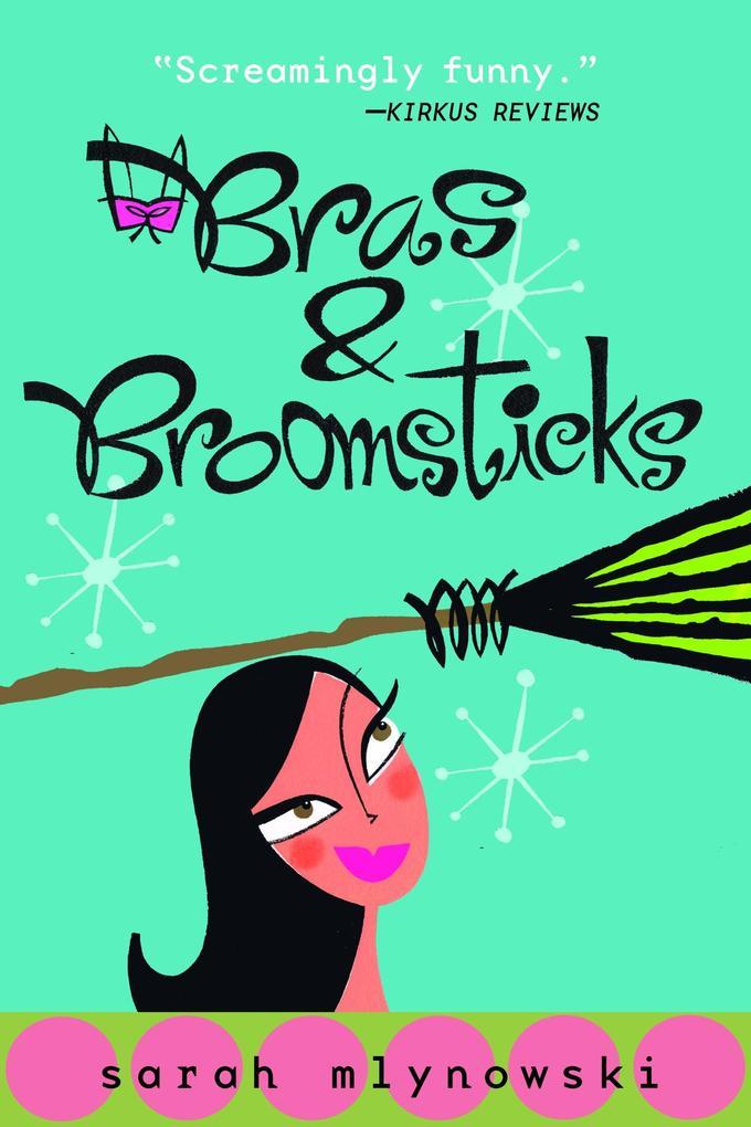 Bras & Broomsticks als Taschenbuch