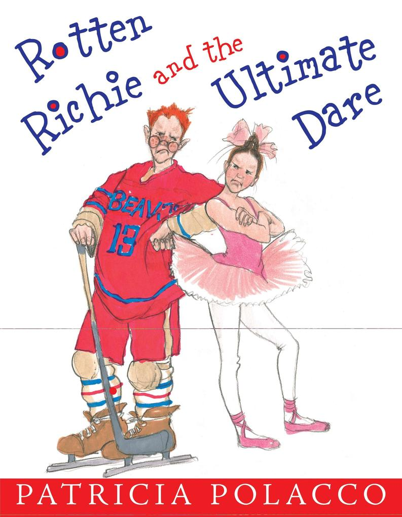 Rotten Richie and the Ultimate Dare als Buch