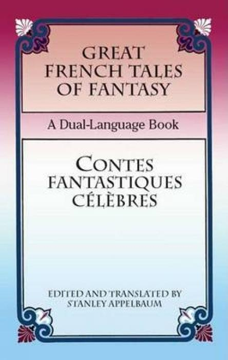Great French Tales of Fantasy/Contes Fantastiques Celebres als Taschenbuch