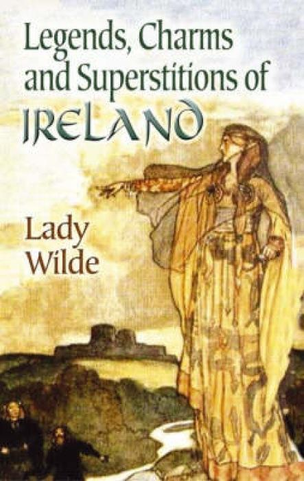 Legends, Charms and Superstitions of Ireland als Taschenbuch