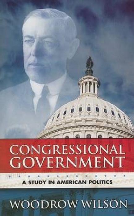 Congressional Government: A Study in American Politics als Taschenbuch