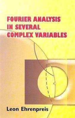 Fourier Analysis in Several Complex Variables als Taschenbuch