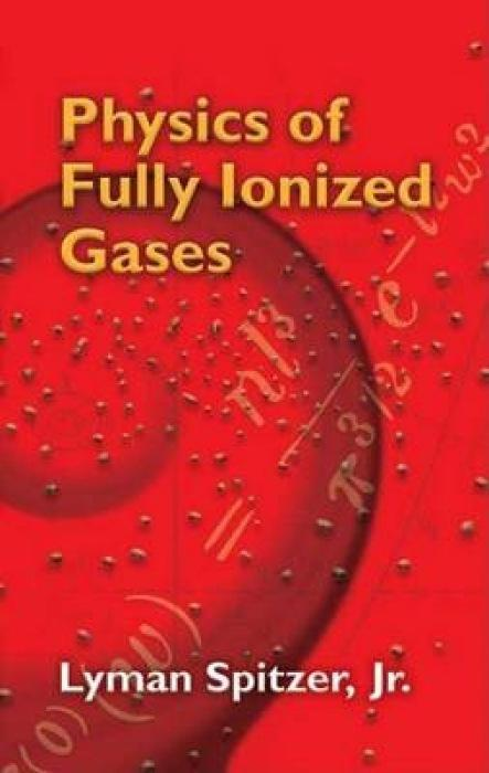 Physics of Fully Ionized Gases als Taschenbuch