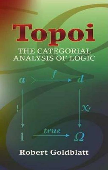 Topoi: The Categorial Analysis of Logic als Taschenbuch