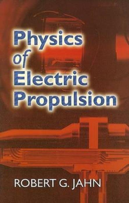 Physics of Electric Propulsion als Taschenbuch