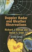 Doppler Radar and Weather Observations: Second Edition