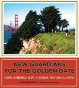 New Guardians for the Golden Gate als Buch