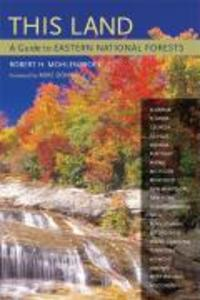 This Land: A Guide to Eastern National Forests als Taschenbuch