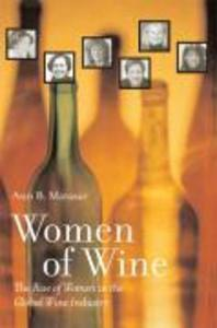 Women of Wine: The Rise of Women in the Global Wine Industry als Buch