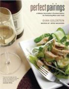 Perfect Pairings: A Master Sommelier's Practical Advice for Partnering Wine with Food als Buch