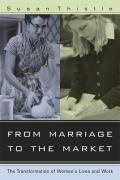 From Marriage to the Market: The Transformation of Women's Lives and Work als Buch