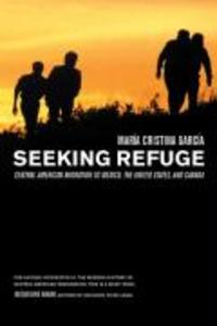 Seeking Refuge: Central American Migration to Mexico, the United States, and Canada als Buch